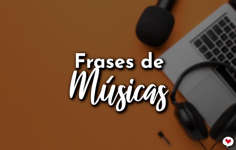 Frases de Músicas