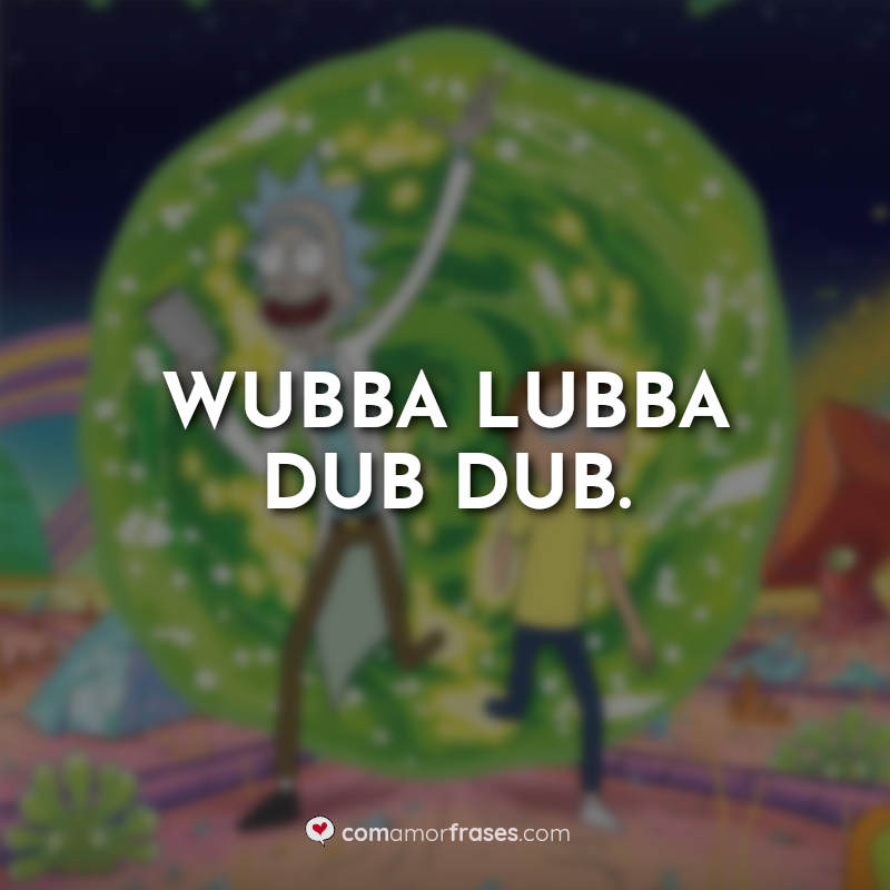 Frases Rick and Morty.