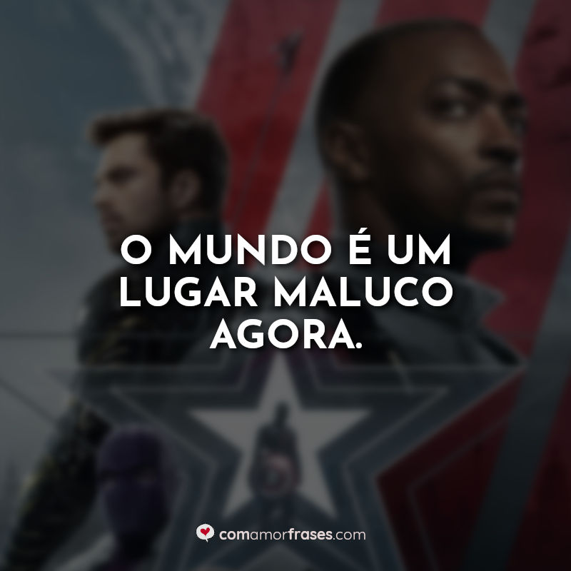 Frases da Série The Falcon and the Winter Soldier.